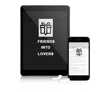 Bonus 2: Friends Into Lovers